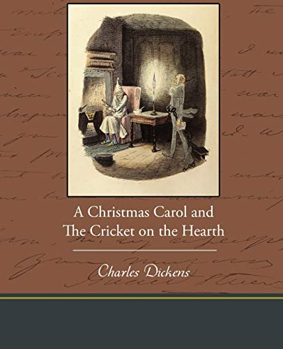 A Christmas Carol and the Cricket on: Charles Dickens