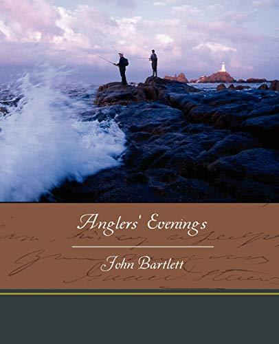 Anglers Evenings: John Bartlett