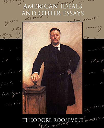 9781438534886: American Ideals and Other Essays Social and Political