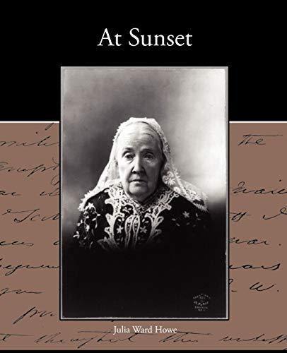 At Sunset: Julia Ward Howe