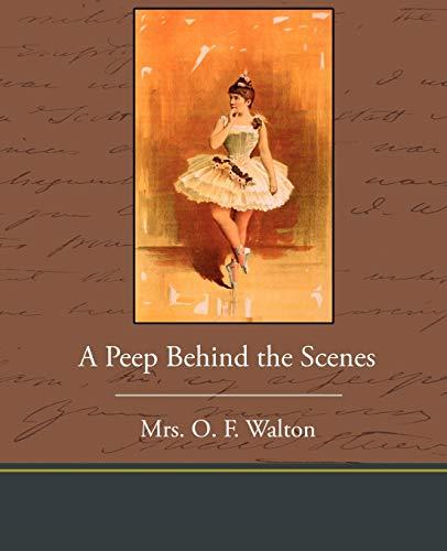 9781438535265: A Peep Behind the Scenes