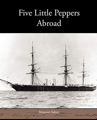 9781438535401: Five Little Peppers Abroad