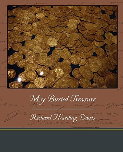 My Buried Treasure: Richard Harding Davis