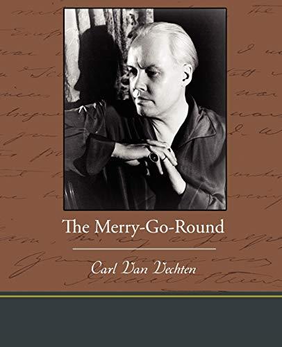The Merry-Go-Round: Carl van Vechten