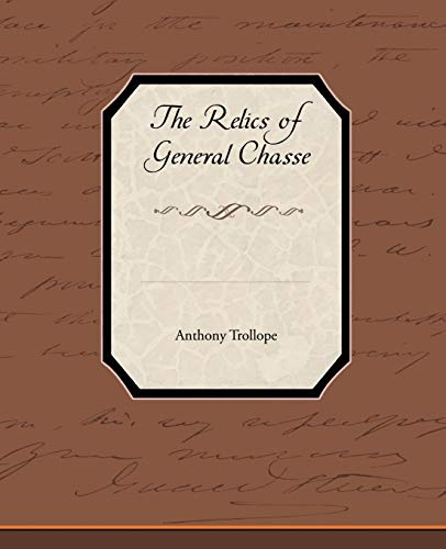 9781438535661: The Relics of General Chasse