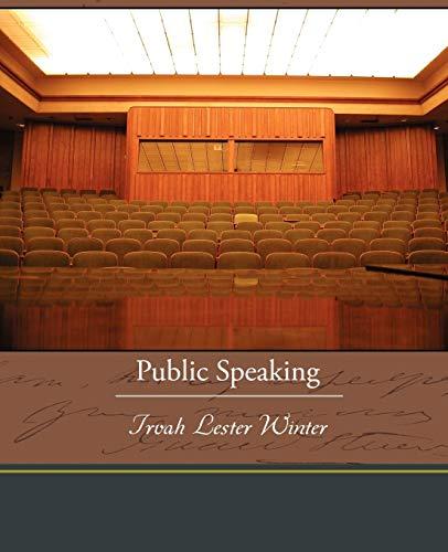 Public Speaking: Winter, Irvah Lester