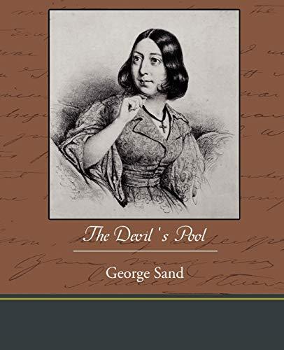 The Devils Pool: George Sand