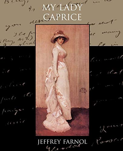 My Lady Caprice: Jeffrey Farnol