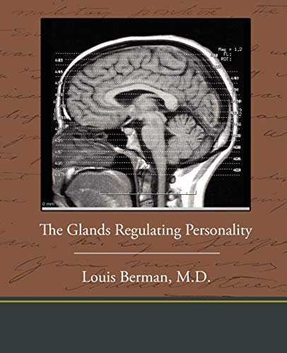 9781438574141: The Glands Regulating Personality