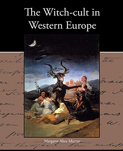 9781438574349: The Witch-cult in Western Europe