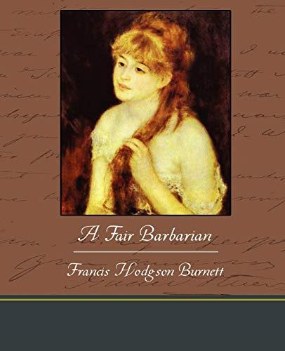 9781438593944: A Fair Barbarian