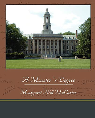 A Masters Degree: Margaret Hill McCarter
