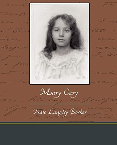 Mary Cary: Kate Langley Bosher