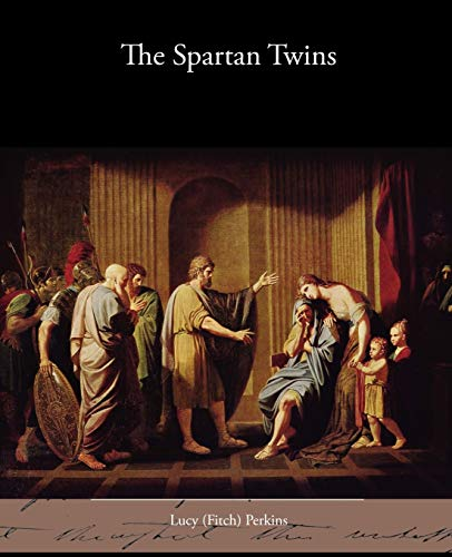 9781438595450: The Spartan Twins