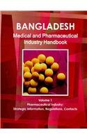 9781438704029: Bangladesh Medical and Pharmaceutical Industry Handbook: Pharmaceutical Infustry: Strategic Information, Regulations, Contacts