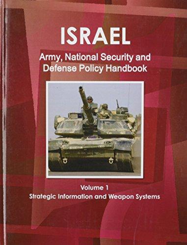 9781438724867: Israel Army, National Security and Defense Policy Handbook
