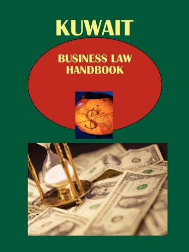 Kuwait Business Law Handbook: International Business Publications, USA