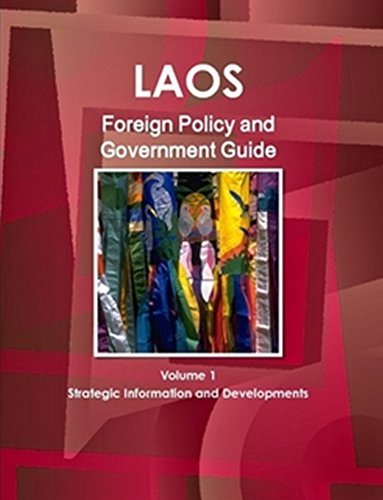 9781438728216: Laos Foreign Policy and Government Guide