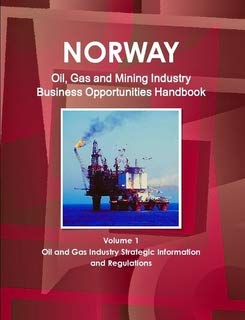 9781438736570: Norway Oil & Gas and Mining Industry Business Opportunities Handbook