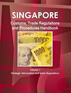 9781438743356: Singapore Customs, Trade Regulations and Procedures Handbook