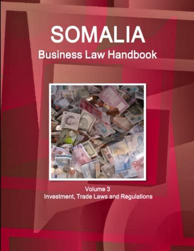 9781438744056: Somalia Business Law Handbook