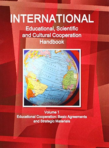 International Educational, Scientific and Cultural Coopereation Handbook Volume 1 Educational ...