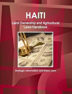 9781438759166: Haiti Land Ownership and Agriculture Laws Handbook (World Business Law Library)