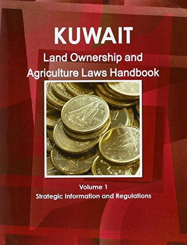 9781438759364: Kuwait Land Ownership and Agriculture Laws Handbook (World Business Law Library)
