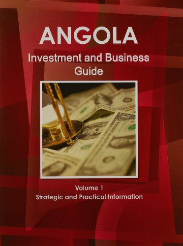 9781438766959: Angola Investment and Business Guide: Strategic and Practical Information: 1
