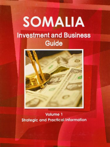 9781438768762: Somalia Investment and Business Guide: Strategic and Practical Information