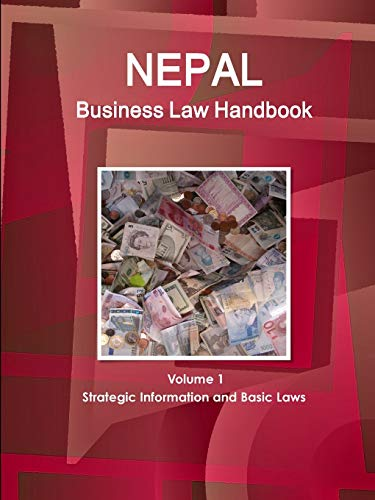 9781438770604: Nepal Business Law Handbook: Strategic Information and Laws