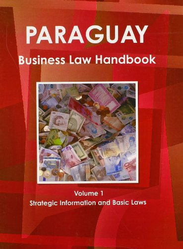 9781438770765: Paraguay Business Law Handbook: Strategic Information and Laws