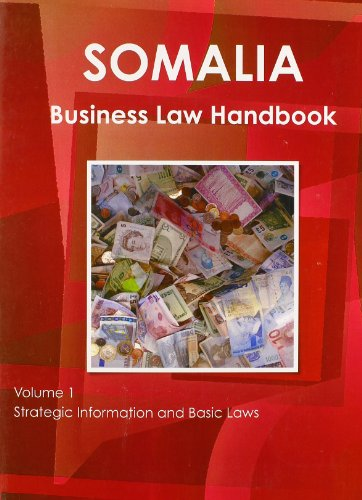 9781438771045: Somalia Business Law Handbook: Strategic Information and Laws