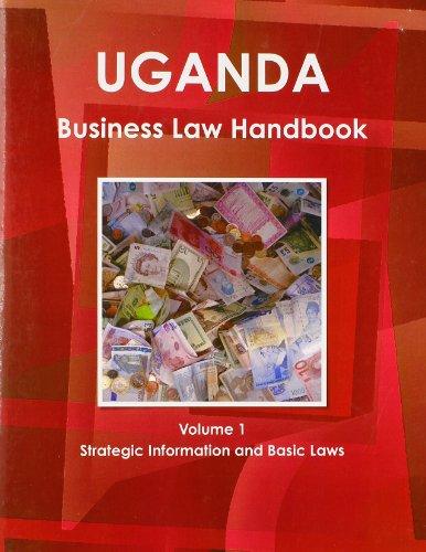 9781438771281: 1: Uganda Business Law Handbook: Strategic Information and Laws