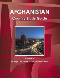 9781438773728: Afghanistan Country Study Guide: Strategic Information and Developments (World Business Information Catalog)