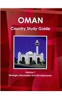 Oman Country: Strategic Information and Developments: Intl Business Pubns USA