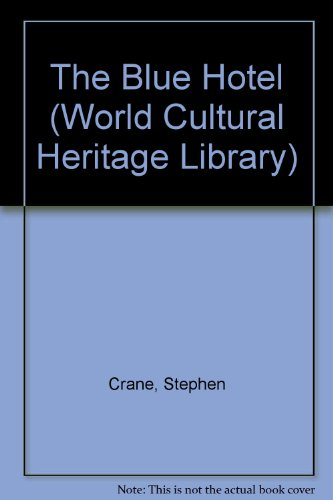 9781438793832: The Blue Hotel (World Cultural Heritage Library)
