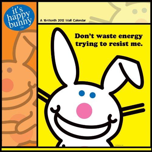 It's Happy Bunny 2012 Wall Calendar: DateWorks