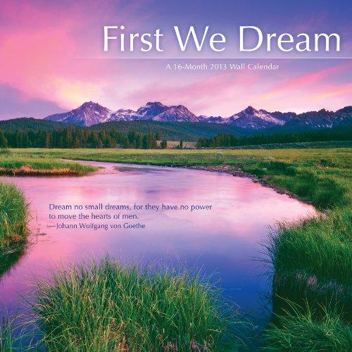9781438818528: First We Dream 2013 Wall Calendar