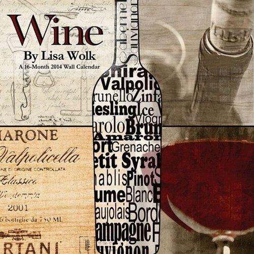 Wine ArtLisa Wolk 2014 Calendar: Trends