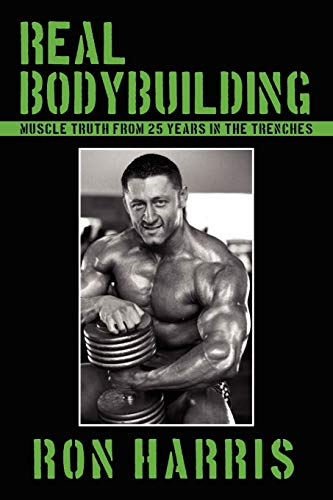 9781438900858: Real Bodybuilding: Muscle Truth from 25 Years in the Trenches