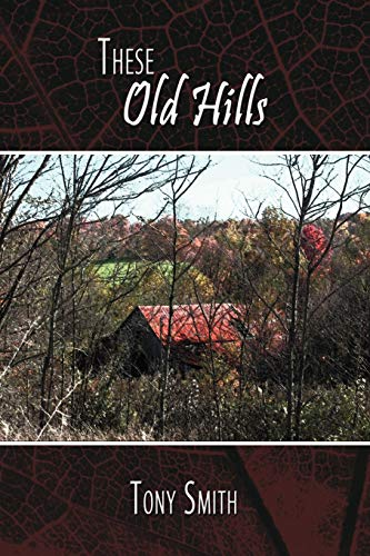 These Old Hills: Tony Smith