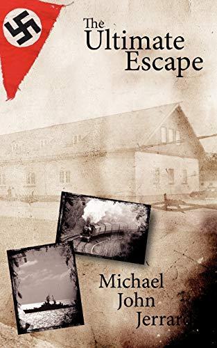 The Ultimate Escape: John Michael Jerrard