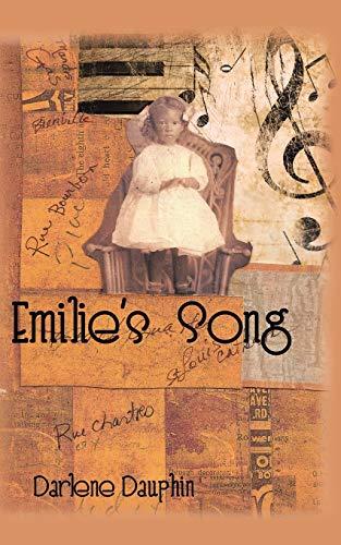 Emilie's Song (Paperback): Darlene Dauphin