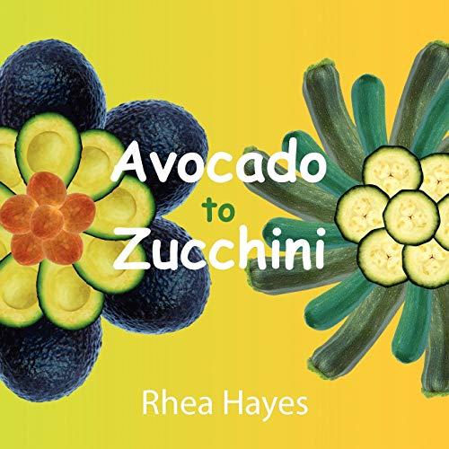 9781438904023: Avocado to Zucchini