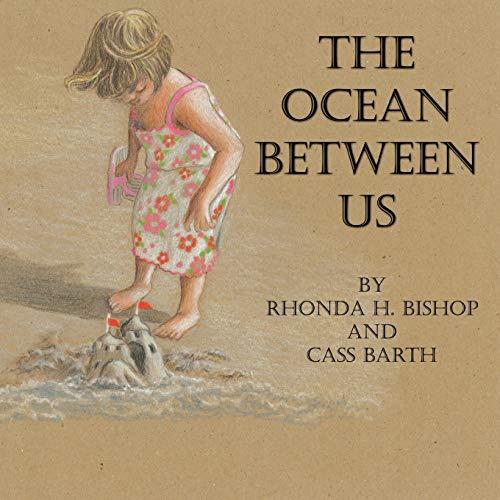 The Ocean Between Us: Rhonda H. Bishop