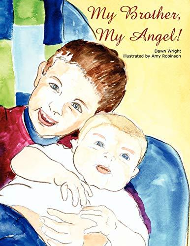 My Brother, My Angel: Dawn Wright