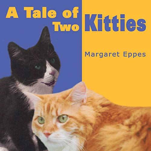 A Tale of Two Kitties: Margaret Eppes
