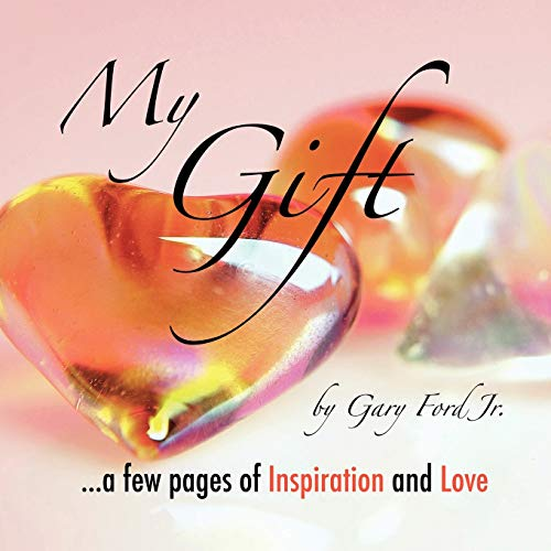 9781438905082: My Gift: . . . A few pages of Inspiration and Love