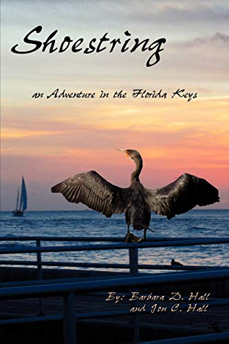 9781438905136: Shoestring: An Adventure in the Florida Keys